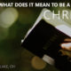 "What does it mean to be a ""Bible believing"" Christian?"